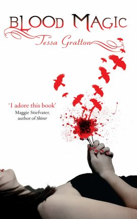 Blood Journals 1 : Blood Magic (La magie du sang) de Tessa Gratton __★★★★★