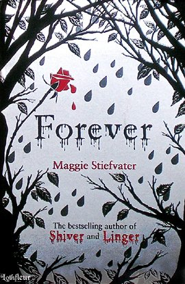 The Wolves of Mercy Falls 3 : Forever  __★★★★★ Les loups de Mercy Falls 3 : Fusion de Maggie Stiefvater
