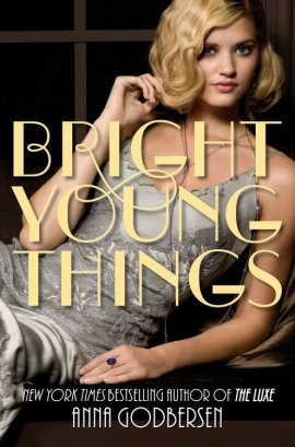 Bright Young Things de Anna Godbersen __★★★★★