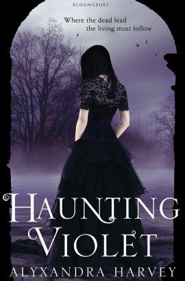 Haunting Violet, Alyxandra Harvey __★★★★★