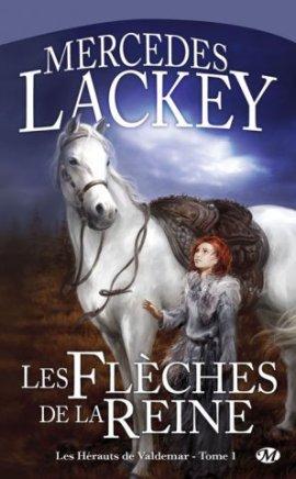 Les Hérauts de Valdemar 1 : Les flèches de la reine, Mercedes Lackey  __★★★★★