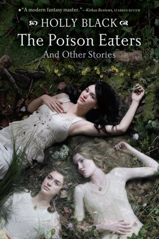 Cover Love : The Poison Eaters de Holly Black