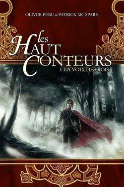 Les Haut Conteurs, tome 1 : La Voix des rois d'Oliver Peru et de Patrick Mc Spare