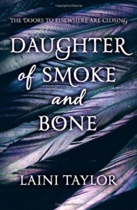 Daughter of Smoke and Bone (Fille de chimères) de Laini Taylor  __★★★★★