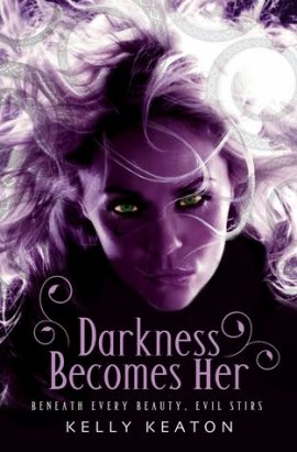 Gods & Monsters, tome 1 : Darkness Becomes Her, Le Noir lui va si bien, de Kelly Keaton __★★★★★