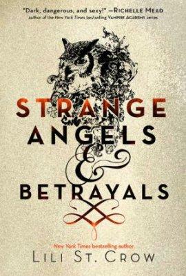 Strange Angels de Lili St. Crow  __★★★★★