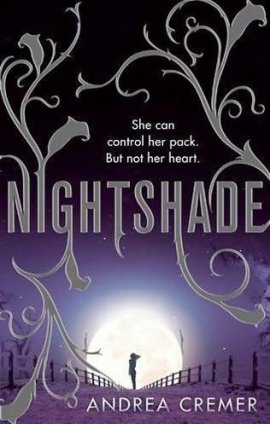 The Witches War, tome 1 : Nightshade de Andrea Cremer __★★★★★