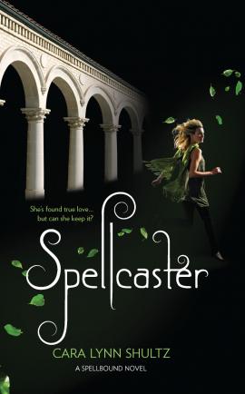 ♥ __Spellbound, tome 2 : Spellcaster de Cara Lynn Shultz __★★★★★