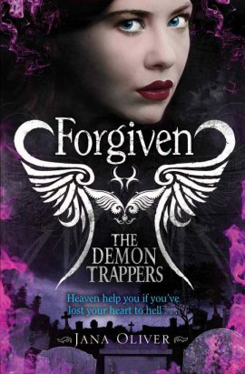 The Demon Trappers 3 : Forgiven __★★★★★ Devil City, tome 3 de Jana Oliver