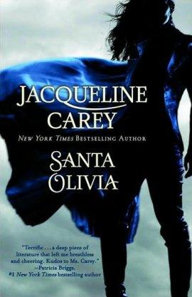 Santa Olivia de Jacqueline Carey __★★★★★