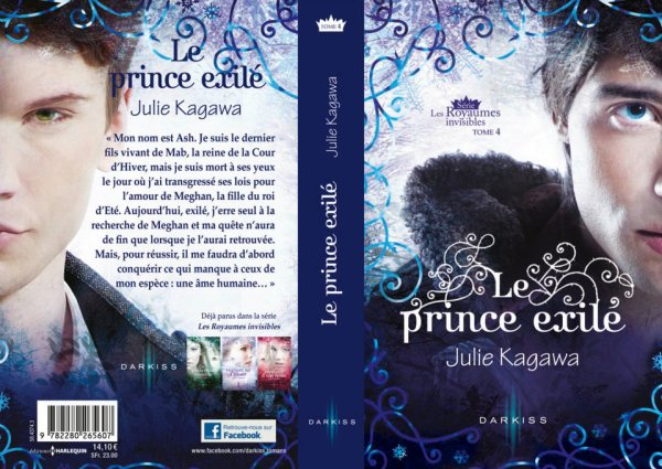 The Iron Fey / Les Royaumes invisibles, tome 4 : Le Prince exilé de Julie Kagawa __★★★★★