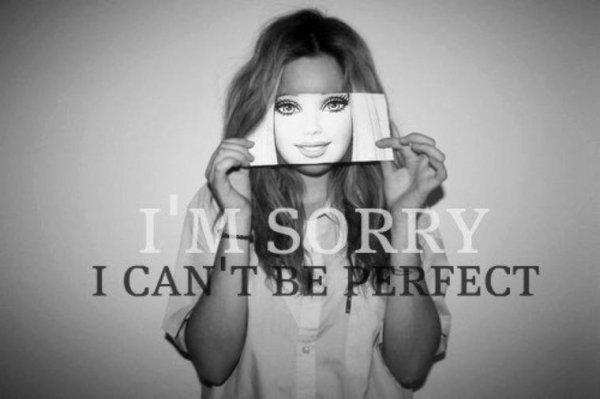 Je ne suis pas parfaite