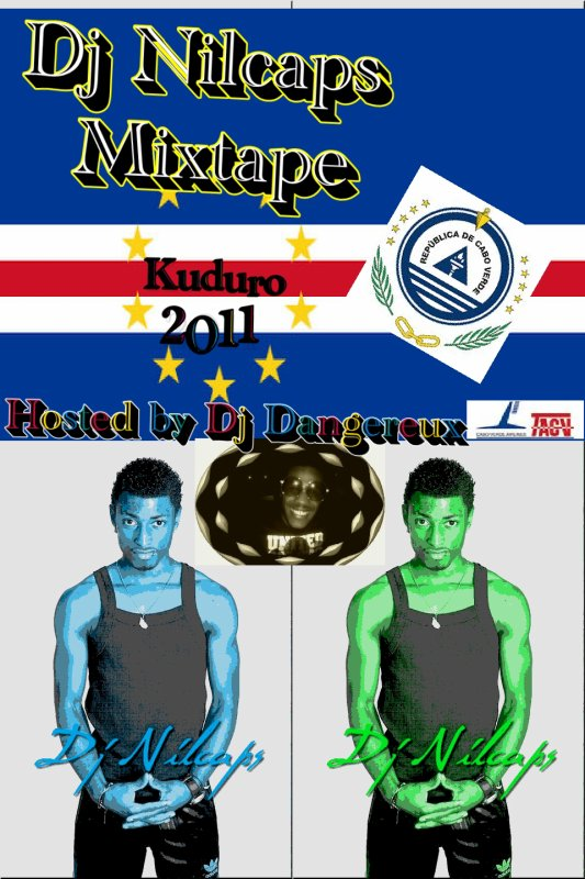 Dj Nilcaps - Mixtape Kuduro 2011 (Hosted by Dj Dangereux)