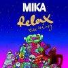 "parodie de mika""relax"""