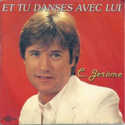 """parodie c.jerome """"et tu danse avec lui"""""""