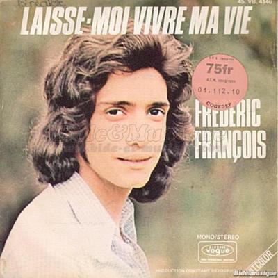 "parodie frederic francois ""laisse moi vivre ma vie"""
