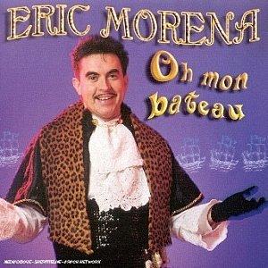 "parodie Eric morena ""oh mon bateau"""