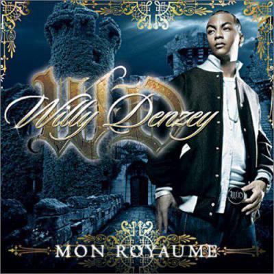 Willy Denzey - Album Mon royaume