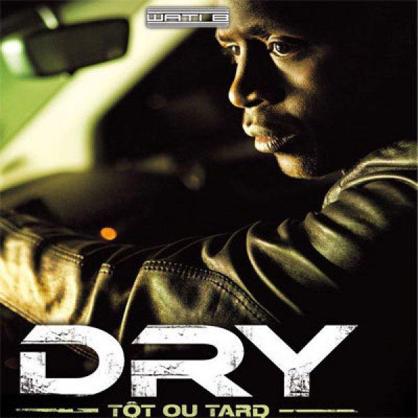 Tot ou Tard / Dry' Feat Maitre Gims' - Ma Mélodie (Tot ou Tard') (2o12') (2012)