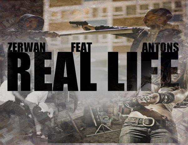 Real Life - Zerwan Feat Antons (2011)