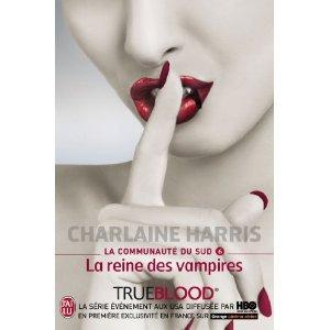 La Communauté Du Sud - Tome 6 - La Reine Des Vampires