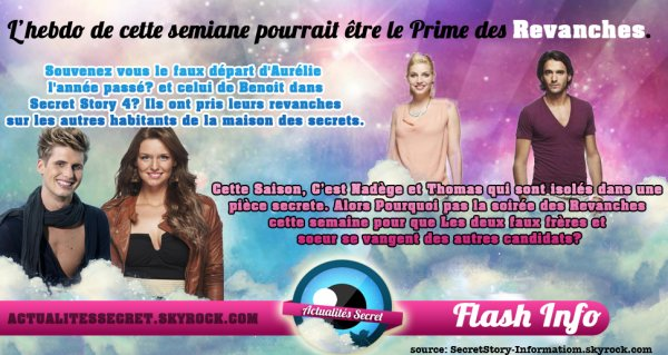Flash Info - Le Prime des Revanches ce Vendredi? #SecretStory