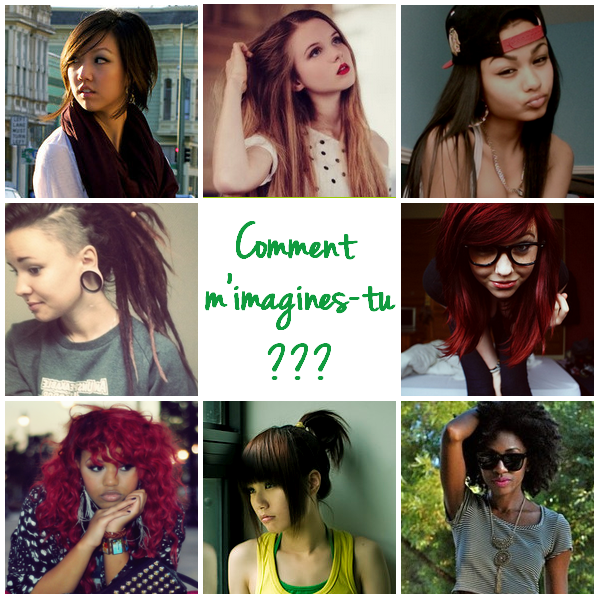 Comment m'imagines-tu ?