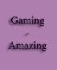 Gaming-Amazing