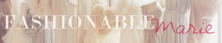 ♦ Fashionable Marie ♦