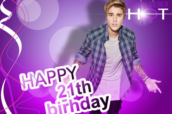Happy 21th Birthday Justin Bieber ♥