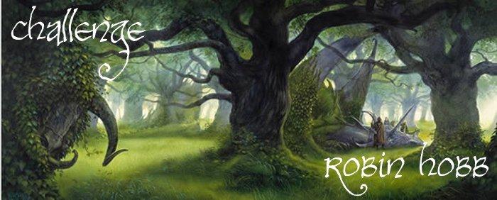 ~ Challenge : Robin Hobb