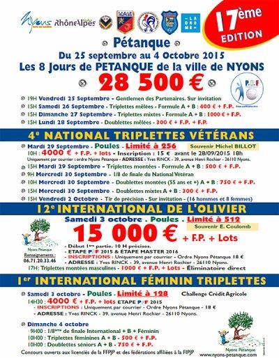 Les 8 jours organisés par Nyons Pétanque.12ème International à pétanque de l'Olivier, Nyons 3 & 4 Octobre 2015 -