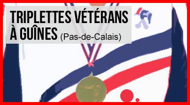CHAMPIONNAT DE FRANCETRIPLETTES VETERANS. 11 ET 12 JUIN.