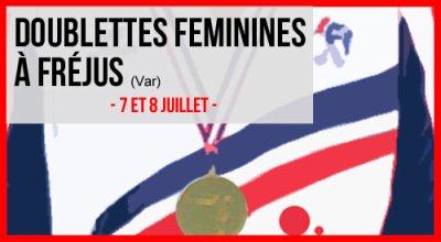 CHAMPIONNAT DE FRANCE DOUBLETTES  FEMININES.FREJUS.