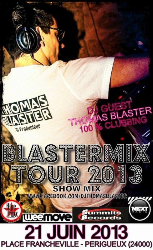 THOMAS BLASTER LIVE @FETE DE LA MUSIQUE 2013 @PERIGUEUX (24000)