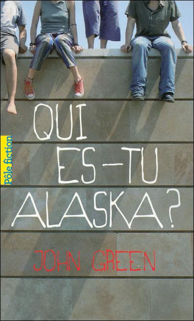 Qui es-tu Alaska ? du 30 et 31 juillet 2014