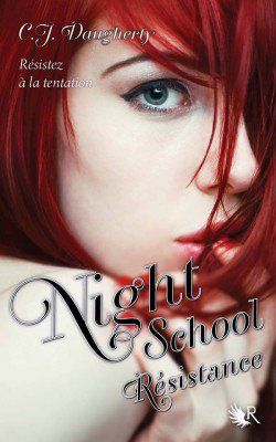 Night School Tome 4 du 31 /08/2014 fini 08/ 11 /2014