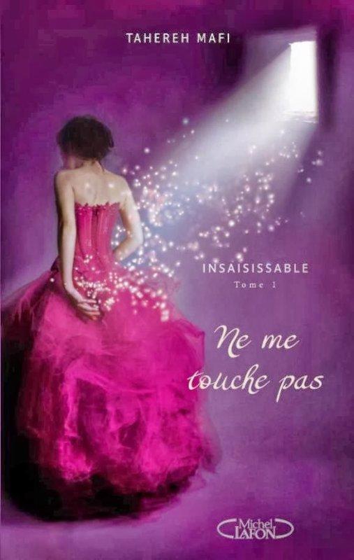 Insaisissable Tome 1 : Ne me touche pas du 09/11/2014 au 15/11/2014
