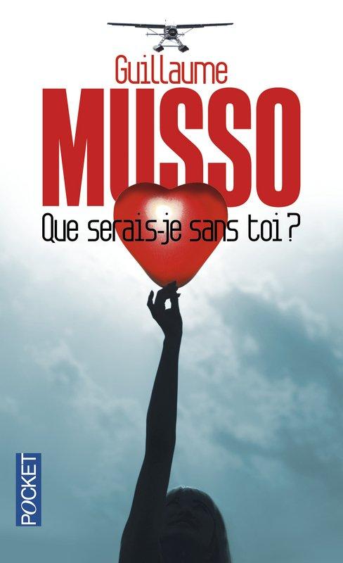 Que serais-je sans toi _ Guillaume Musso