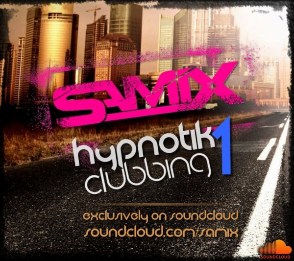 HYPNOTIK CLUBBING 1 / NOW AVAILABLE ON SOUNDCLOUD
