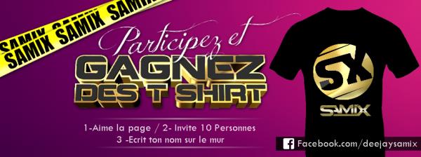 Participez & Gagnez des T-Shirt Samix