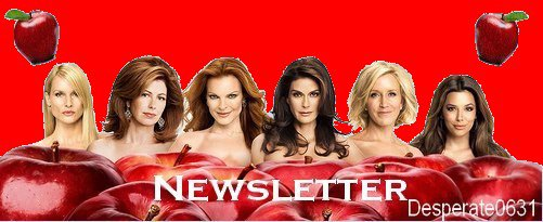 DESPERATE HOUSEWIVES . NEWSLETTER