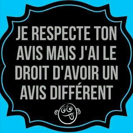 Je respecte ...