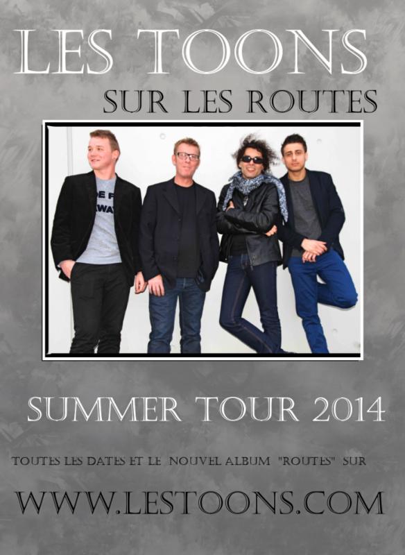 LES TOONS SUMMER TOUR 2014 !!