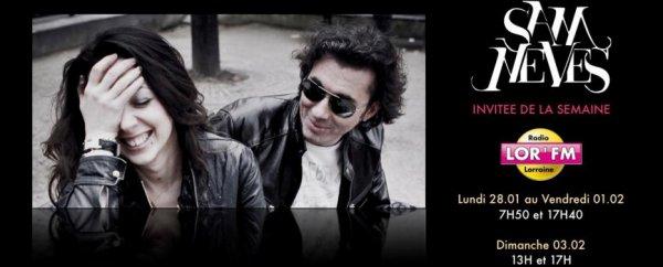 """SAM NEVES EN INTERVIEW SUR  LOR FM   """" INVITÉE DE LA SEMAINE """""""