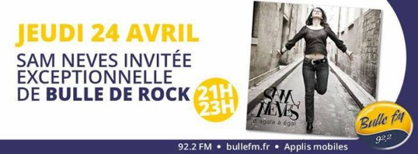 SAM NEVES SUR  BULLE FM DANS L'EMISSION BULLE DE ROCK