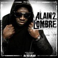 Avant la prophétie / Produit Par Verbal Kint Pour  Alain 2 L'ombre (2009)