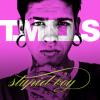 T-mills - Stupid Boy