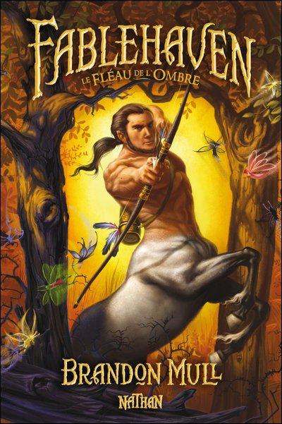 Fablehaven tome 3 : Le fléau de l'Ombre, de Brandon Mull