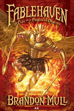 Fablehaven tome 5 : La prison des Démons, de Brandon Mull